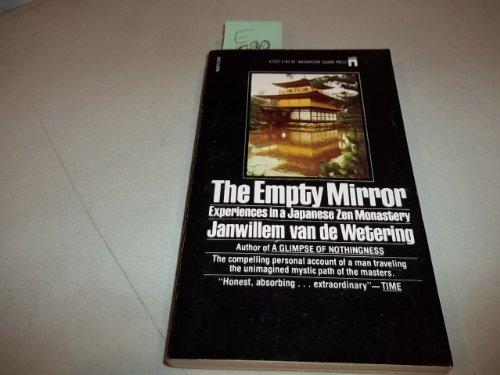 The Empty Mirror: Experience In a Japanese Zen Monastery: Janwillem van de Wetering