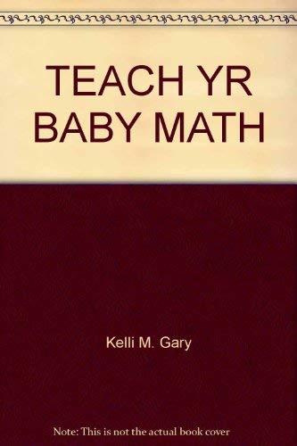 Teach Your Baby Math: Doman, Glenn
