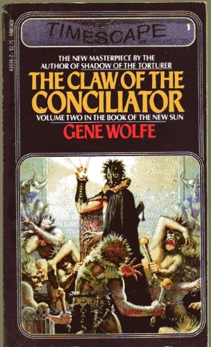 9780671416164: The Claw of the Conciliator by Gene Wolfe (1982-02-01)
