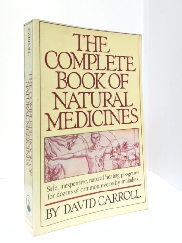 THE COMPLETE BOOK OF NATURAL MEDICINES