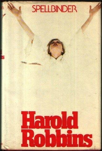 Spellbinder: HAROLD ROBBINS
