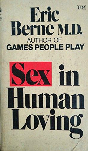 9780671416607: Sex in Human Loving (Tno)