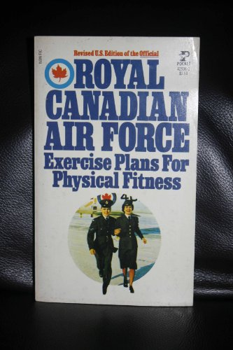 9780671416614: Royal Canadian Air Force Exercise Plans for Physical Fitness