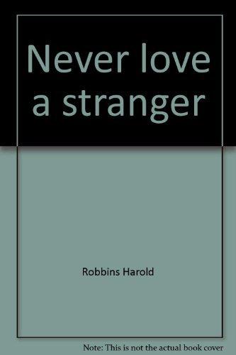 9780671417147: Never Love a Stranger