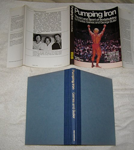 9780671417376: Pumping Iron: The Art and Sport of Bodybuilding