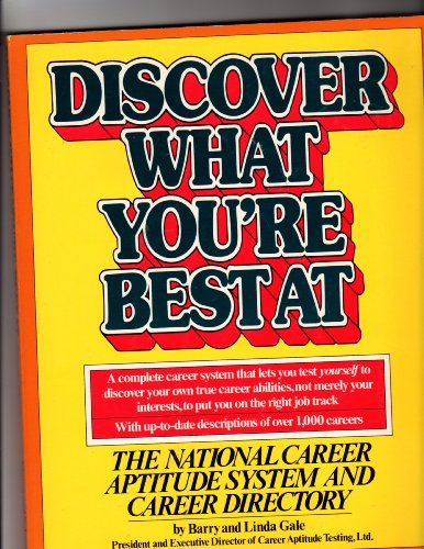 9780671417543: Discover What You're Best at: The National Career Aptitude System and Career Directory
