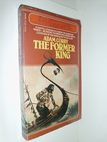 9780671417703: The Former King (Doom-Quest of Ara-Karn, Book 1)