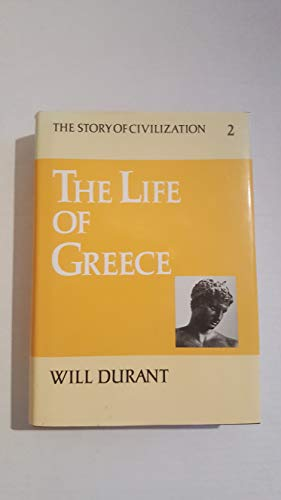 9780671418007: The Story of Civilization, Vol II: The Life of Greece by Will Durant.