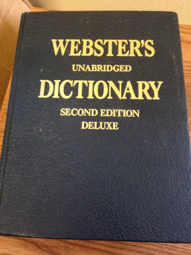 Webster's Deluxe Unabridged Dictionary, Second Edition: Webster, Noah (Edited