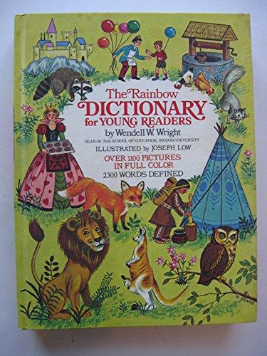 Rainbow Dictionary for Young Readers: Wright, Wendell W.