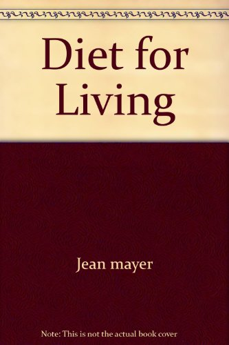 9780671418465: A Diet for Living