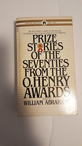 Prize Stories from the Seventies (0671418661) by William abrahams