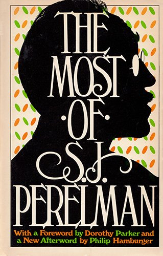 9780671418717: The Most of S. J. Perelman (A Fireside book)