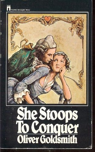 the treatment of women regarding courtship in she stoops to conquer by oliver goldsmith