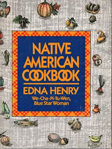 Native American Cookbook: Henry, Edna