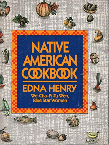 Native American Cookbook: Henry, Edna