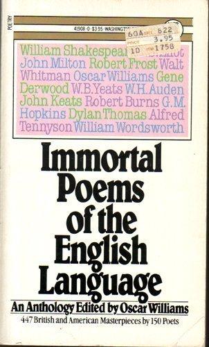 Immortal Poems of the English Language: Oscar (editor) Williams