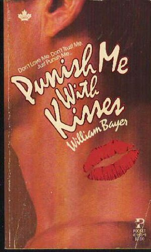 9780671419912: Punish Me with Kisses