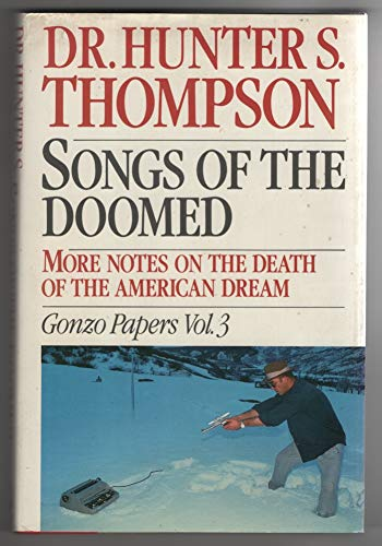 9780671420185: 003: Songs of the Doomed: More Notes on the Death of the American Dream Gonzo Papers, Vol. 3