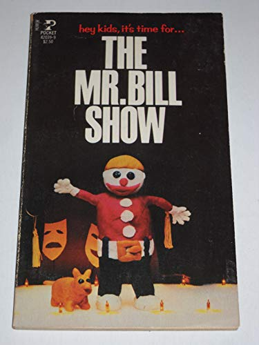 Mr Bill Show (0671420399) by Walter williams
