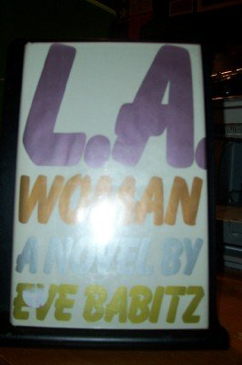 L. A. Woman (0671420860) by Eve Babitz