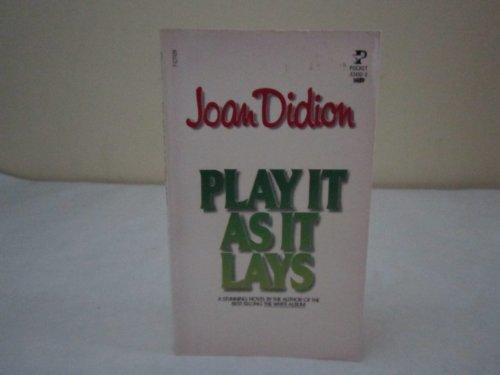 Play It As It Lays: Joan didion