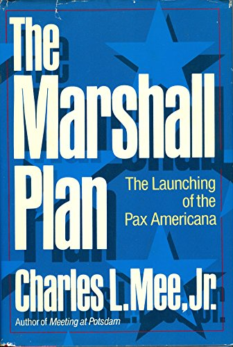 The Marshall Plan; The Launching of the Pax Americana