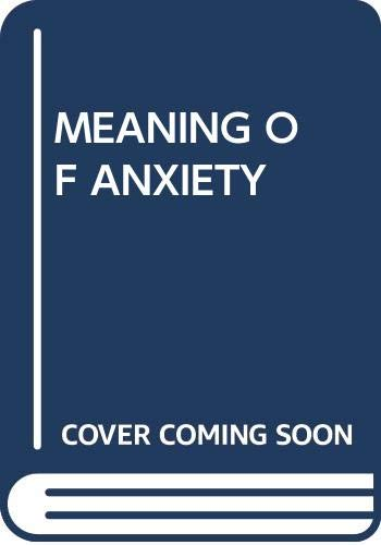 9780671421717: Meaning of Anxiety