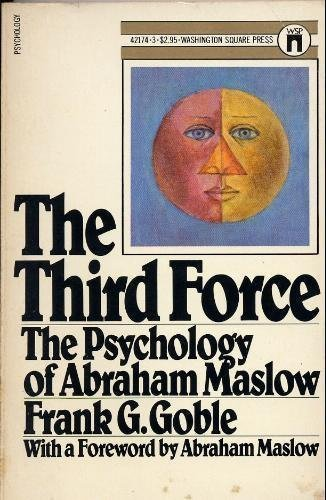 9780671421748: The Third Force: The Psychology of Abraham Maslow