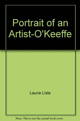 9780671421823: Portrait of an Artist: A biography of Georgia O'Keeffe