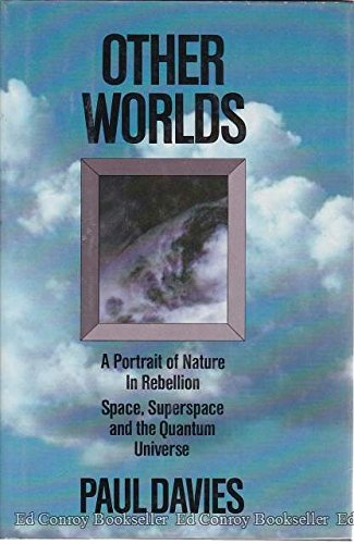 9780671422271: Other Worlds: A Portrait of Nature in Rebellion: Space, Superspace and the Quantum Universe