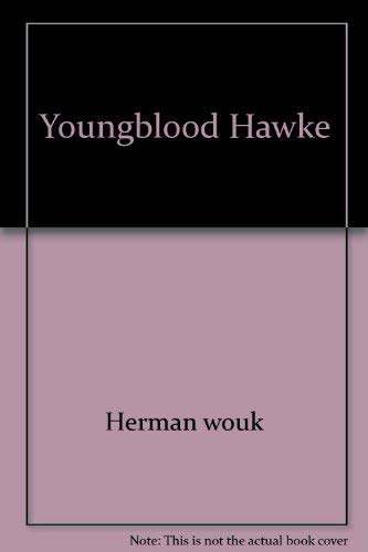 Youngblood Hawke (0671422421) by Herman wouk