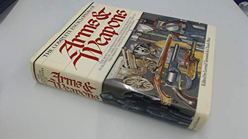 9780671422578: The Complete Encyclopedia of Arms & Weapons