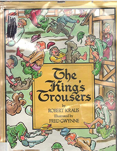 The King's Trousers: Kraus, Robert, Illustrated