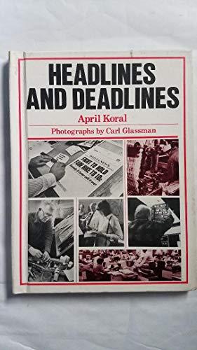 Headlines and Deadlines: Koral, April, Illustrated
