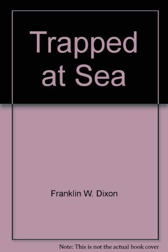 9780671423629: Trapped at sea (Hardy Boys)