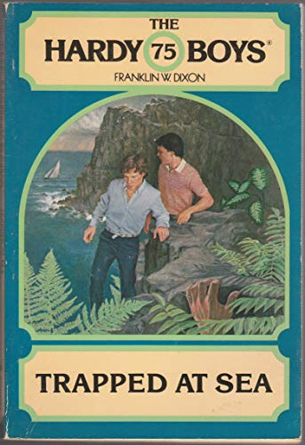 9780671423636: Trapped at Sea (The Hardy Boys, Book 75)
