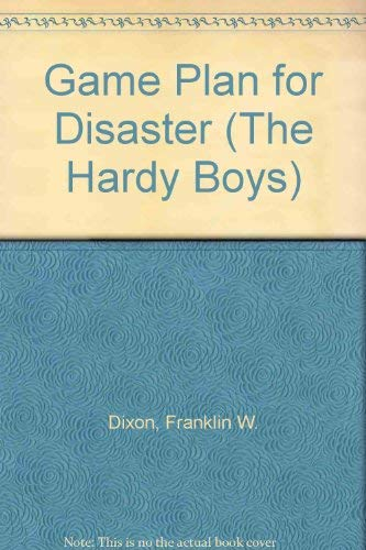 9780671423643: Game Plan for Disaster (Hardy Boys Digest, Book 76)
