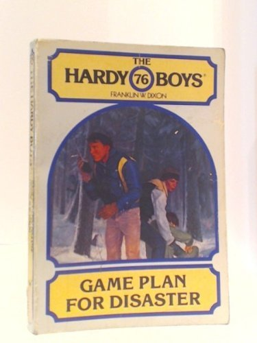 9780671423650: Game Plan for Disaster (Hardy Boys Digest, Book 76)