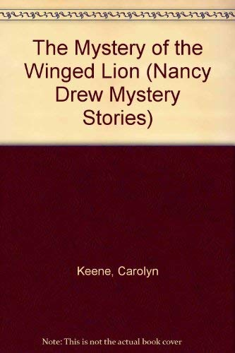 The Mystery of the Winged Lion (Nancy: Carolyn Keene