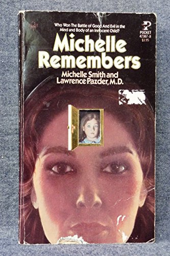 Michelle Remembers by Michelle Smith; Lawrence Pazder: New Mass ...