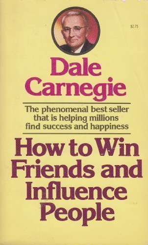 How to Win Friends & Influence People: Dale Carnegie, Dorothy