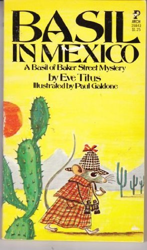 Basil in Mexico: Titus, Eve