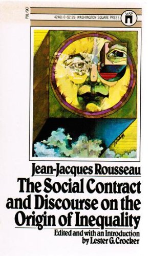 The Social Contract and Discourse on the: Rousseau, Jean-Jacques