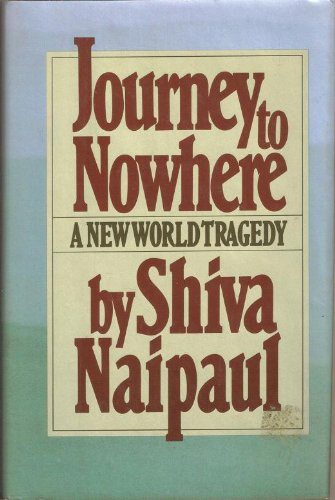 Journey to Nowhere: A New World Tragedy.