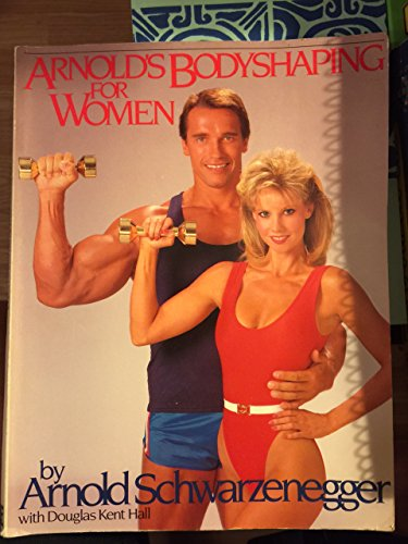 9780671424794: Arnold's Bodyshaping for Women