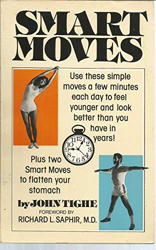 Smart moves: Tighe, John