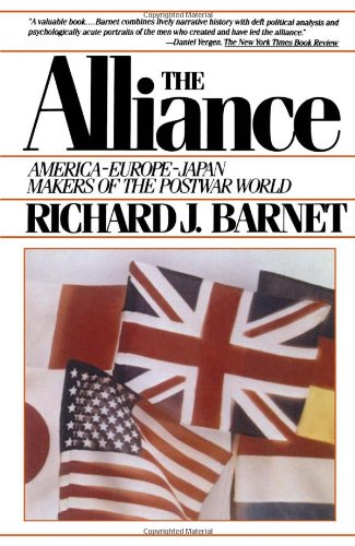 9780671425029: The alliance--America, Europe, Japan: Makers of the postwar world
