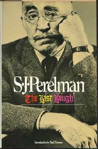 The Last Laugh (9780671425159) by S. J. Perelman