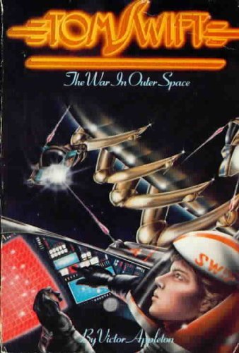 9780671425791: The War in Outer Space (Tom Swift No 4)